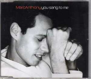 Marc Anthony - You Sang To Me - CDM - 2000 - Pop Ballad 4TR