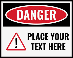 Custom Text Sign Work Place Warning Danger Safety Vinyl Sticker - Any Size