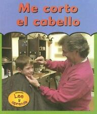 Me Corto el Cabello = Getting a Haircut (Primera Vez) (Spanish Edition-ExLibrary