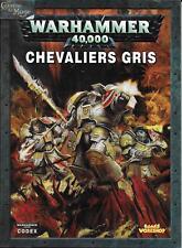 WARHAMMER 40000 - Codex Chevaliers Gris