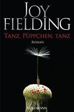 Tanz, Püppchen, tanz von Joy Fielding  2015, Taschenbuch ++Ungelesen++
