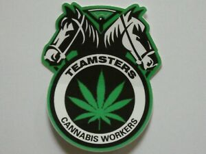Cannabis Workers Window Sticker International Brotherhood of Teamsters Union