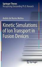 NEW Kinetic Simulations of Ion Transport in Fusion Devices (Springer Theses)