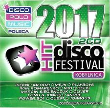 DISCO POLO HIT FESTIWAL - KOBYLNICA 2017 [2CD] Piękni i Młodzi Cliver