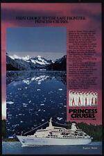 1984 PRINCESS Pacific Cruise Ship - Alaska Glacier - 1st To Last - VINTAGE AD