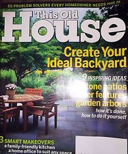 This Old House April 2006 CREATE IDEAL BACKYARD, Kitchen Makeover, Bath for Two