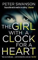 The Girl With A Clock For A Heart,Peter Swanson- 9780571301911