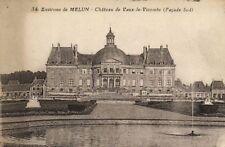 CPA  Environs de Melun - Cháteau de Vaux le Vicomte (Facade Sud)  (171103)