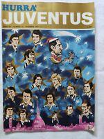HURRA' JUVENTUS N. 12 DICEMBRE 1974 + POSTER NATALE CAUSIO HIBERNIAN AJAX