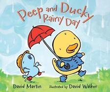 Peep and Ducky Rainy Day by David Martin (2015, Hardcover)