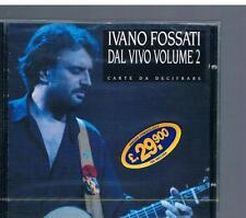 IVANO FOSSATI  DAL VIVO vol. 2 CARTE DA DECIFRARE  CD  SONY MUSIC EPIC 473902