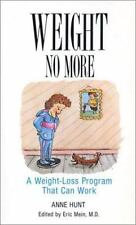 Weight No More: A Weigh-Loss Program That Can Work (Natural Remedies for Common