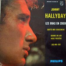 JOHNNY HALLYDAY / 45 T Les Bras en Croix, Quand un air vous possède, Dis-moi oui