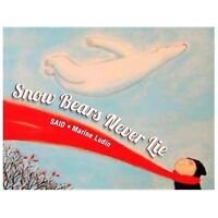 NEW Snow Bears Never Lie 9780735841376 by Said
