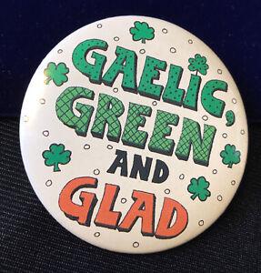 Retro 1987 Irish Gaelic Green And Glad Shamrock Tin Badge