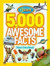 5,000 Awesome Facts (About Everything!) by National Geographic Kids Staff (2012,