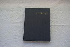 AUVERGNE - George Conchon Loïc Jahan Charles Bacquet 1959 Hachette