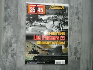 """MAGAZINE """"39 - 45"""" HS HISTORICA LES PANZERS OFFENSIVE A L'OUEST NEUF"""