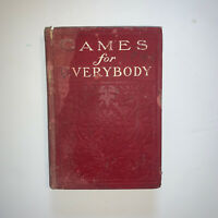 """Games For Everybody"" by May C. Hofmann (1905, Antique Hardcover)"