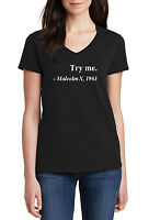 V-Neck Ladies Try me Malcolm X 1963 Shirt Civil Rights Justice Freedom Tee S-3XL