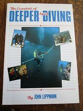 ESSENTIALS OF DEEPER SPORT DIVING John Lippmann, 1992, EXCELLENT CONDITION