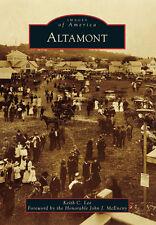 Altamont [Images of America] [NY] [Arcadia Publishing]