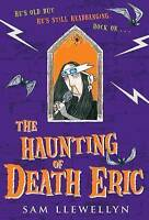 Llewellyn, Sam, The Haunting of Death Eric, Very Good Book