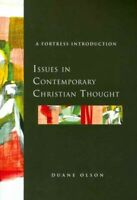 Issues in Contemporary Christian Thought : A Fortress Introduction, Paperback...