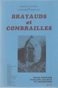 brayauds et combrailles, revue d'histoire,folklore,dialecte et archéologie n°74