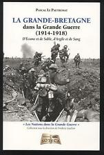 NEUF LIVRE LA GRANDE BRETAGNE DANS LA GRANDE GUERRE 1914-1918  MILITARIA POILUS
