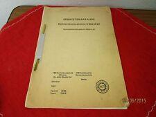 Ersatzteil Katalog - Kohlerntemaschine E 804A 02 - Orig. von 1987 - Berlin  /S26