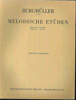 """Burgmüller - """" Melodische Etüden opus 106 Heft III """"  Piano"""
