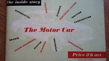 1957 MOTOR CAR TECHNICAL BOOK INSIDE STORY OF THE MOTOR CAR EDUCATIONAL