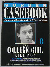 Murder Casebook Issue 8 - The College Girl Killings Ted Bundy