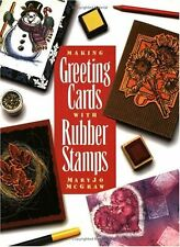 Making Greeting Cards with Rubber Stamps,MaryJo McGraw