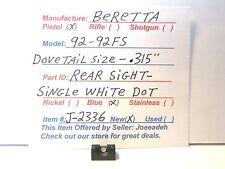 BERETTA 92-92FS  (REAR SIGHT W / WHITE DOT-METAL)  (J-2336)