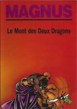 MAGNUS . LES PARTISANS N°3 . LE MONT DES DEUX DRAGONS . EO . 1991 .