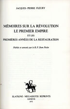 Fleury, Jacques-Pierre. Mémoires sur la Révolution, le Premier Empire et les ...