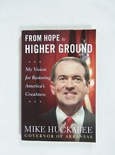 From Hope to Higher Ground: My Vision for Restoring America's Greatness, Huckabe