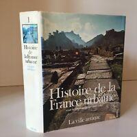 Histoire de la France Urban Georges Duby 1- Ciudad Antiguo Umbral 1980