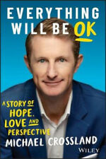 Everything Will Be OK: A Story of Hope, Love and Perspective.
