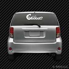 Got Boost? Windshield Vehicle Sticker Die Cut Decal Self Adhesive Vinyl boost