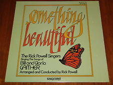 RICK POWELL SINGERS - SOMETHING BEAUTIFUL - SONGS OF GAITHER 1973 SEALED LP ! !
