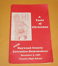A Taste Of Christmas with Haywood County NC Ext. Homemakers~Dec1987~Tuscola High