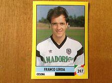IL GRANDE CALCIO 92 1992 n 397 CESENA LERDA Figurina Sticker Vallardi NEW