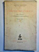 NICOLO' RODOLICO COMPENDIO STORICO - AVVIAMENTO PROFESSIONALE VOL 3 1945