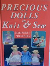 Precious Dolls to Knit & Sew M Porteners Pattern Book h/c excellent condition