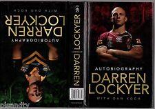 DARREN LOCKYER: AUTOBIOGRAPHY WITH DAN KOCH (HCDJ 1st 2011) Rugby League Broncos
