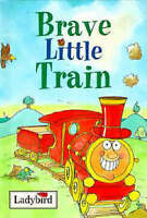 Brave Little Train (Ladybird Little Stories), Baxter, Nicola, Very Good Book