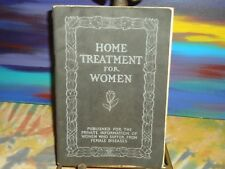 Home Treatment For Women - Chattanooga Medicine Co. - 1906 - Softcover Book